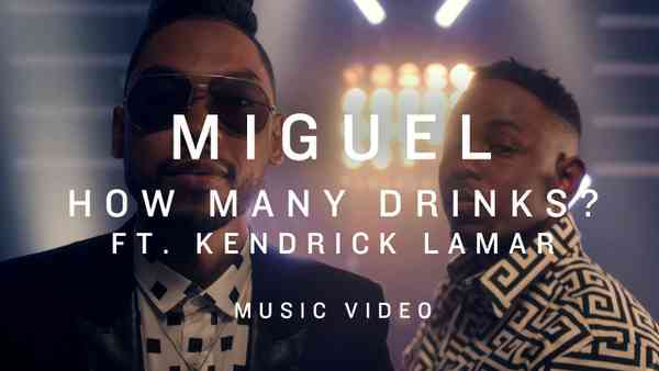 Miguel - How Many Drinks? Featuring Kendrick Lamar (Official Music Video)