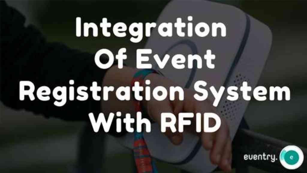 Integration of Event Registration System with RFID.