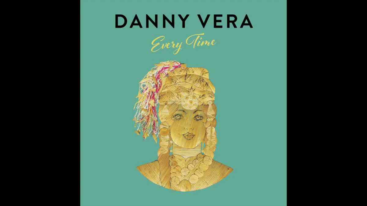Danny Vera - Every Time