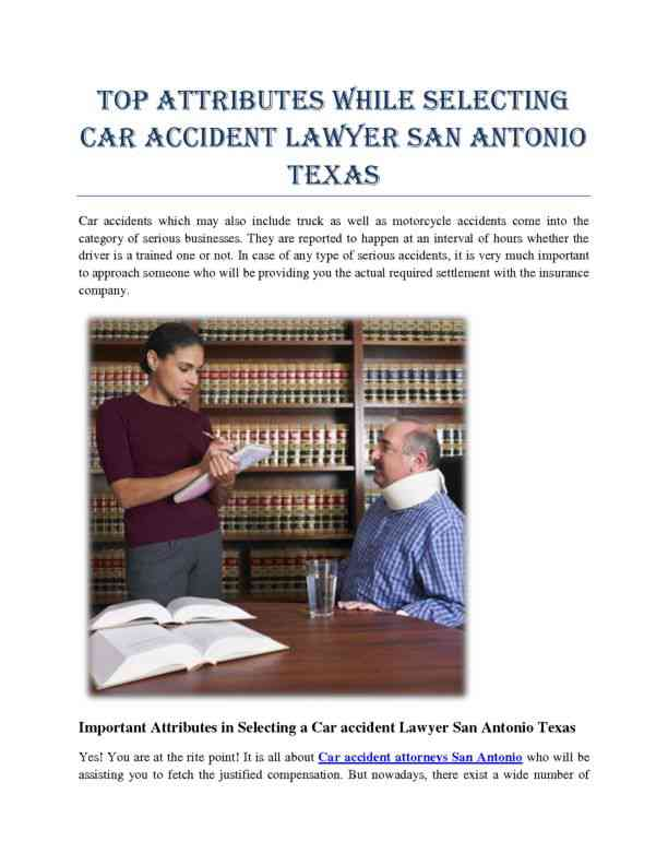 Attributes While Selecting Car Accident Lawyer San Antonio