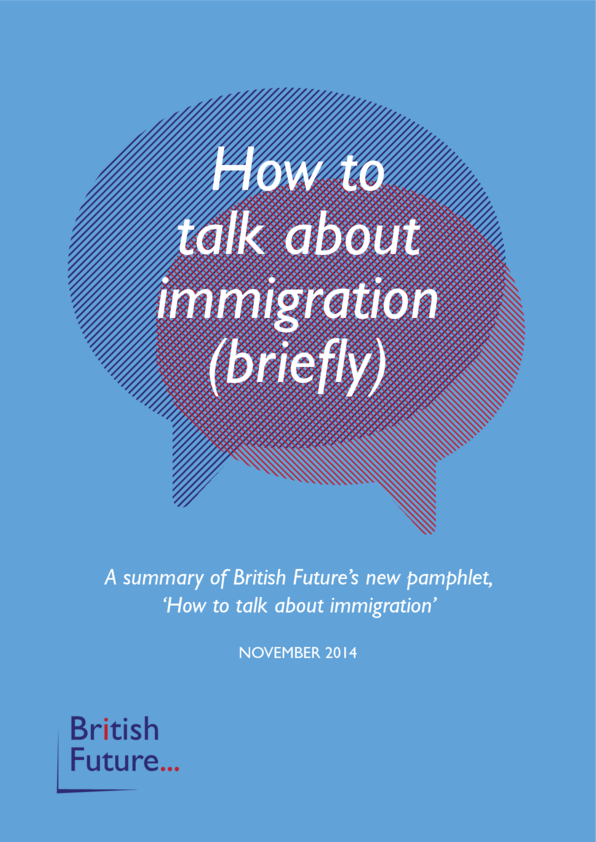 How to talk about immigration (briefly)
