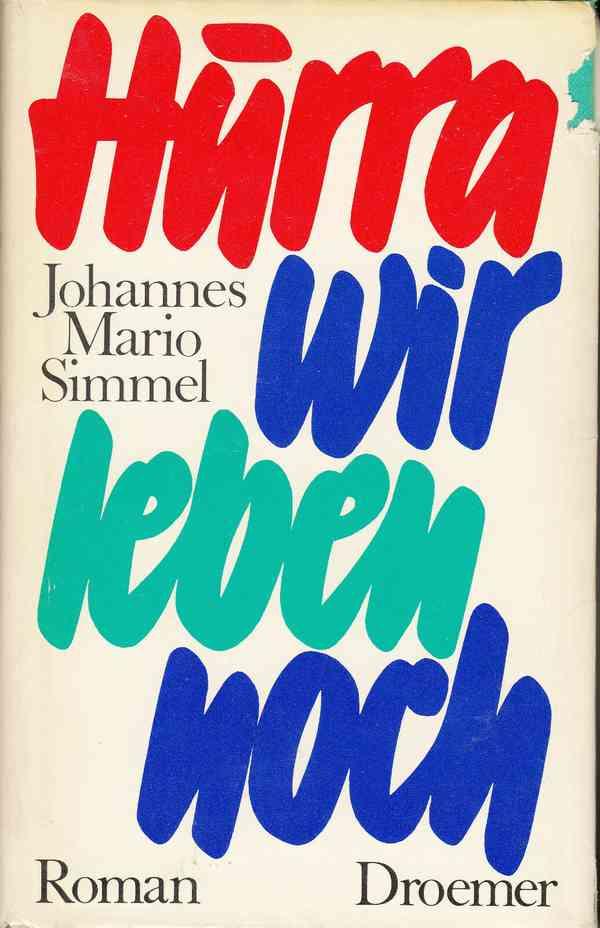 Hurra wir leben noch von Johannes Mario Simmel (HC) | eBay