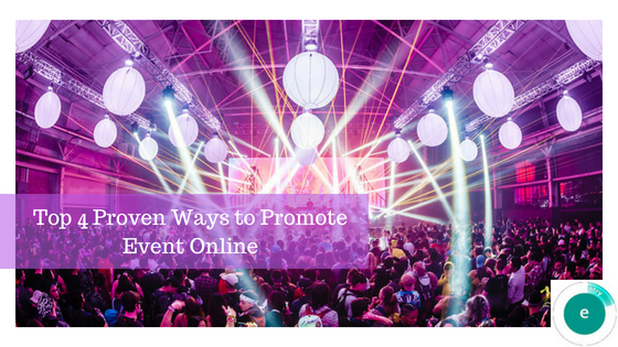 Top 4 Proven Ways to Promote Event Online