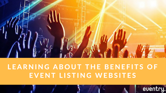 Learning about the Benefits of Event Listing Websites