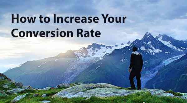 How to Increase Your Conversion Rate | Orbit Media Studios