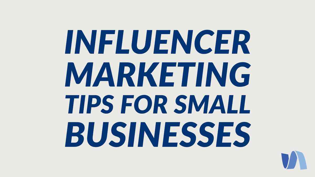 Influencer Marketing Tips for Small Businesses | Simply Measured