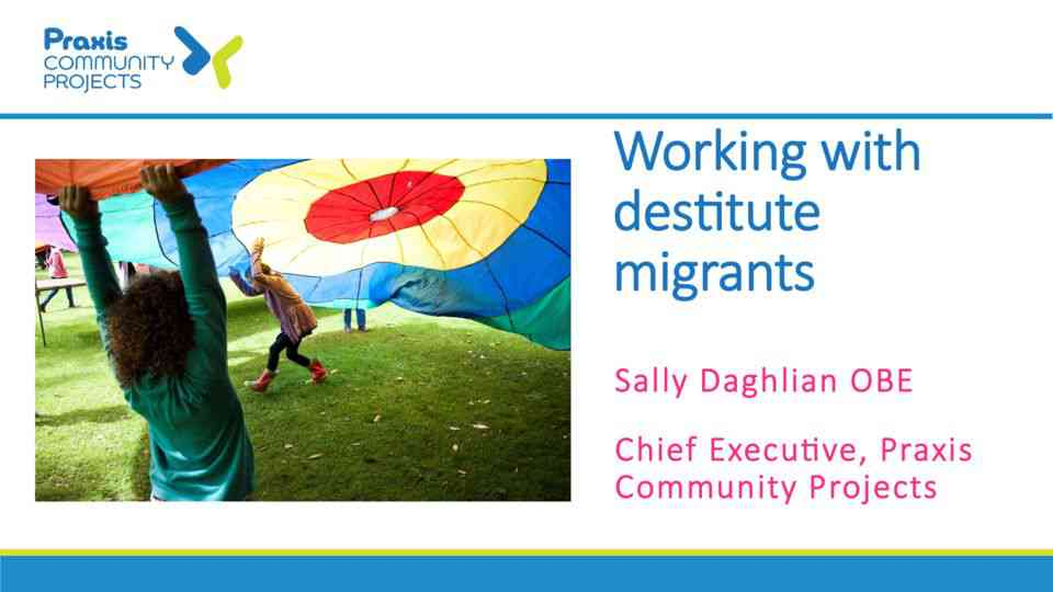 Working with destitute migrants – Sally Daghlian