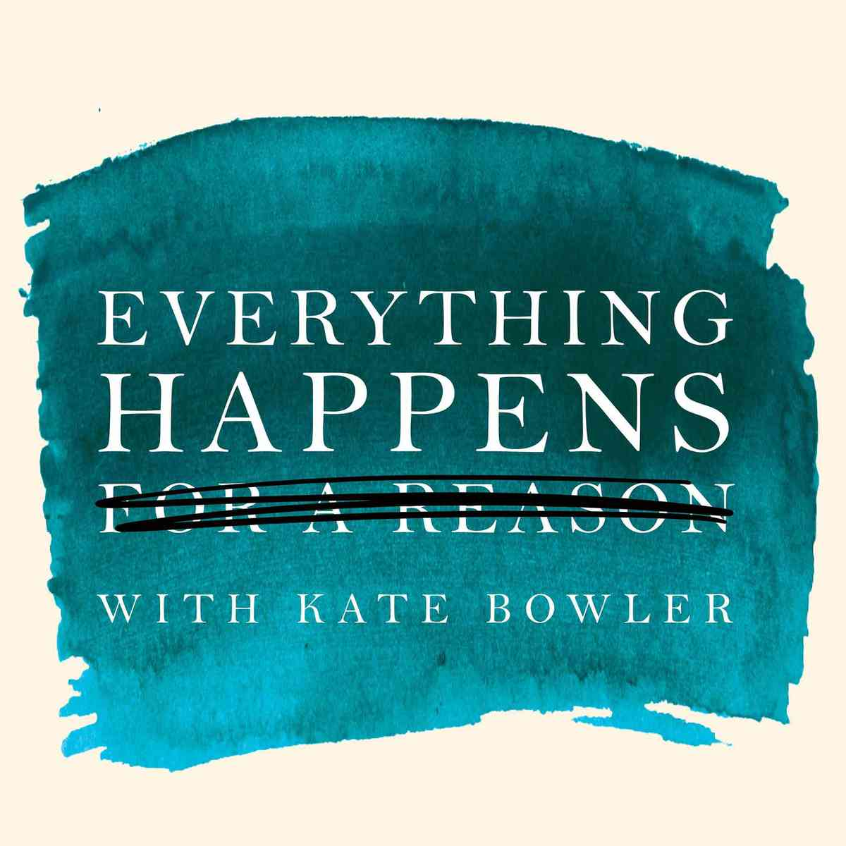Everything Happens | Podcast