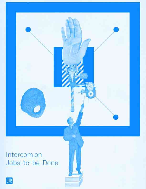 Intercom-on-Jobs-to-be-Done
