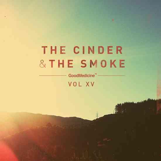 The Cinder & The Smoke