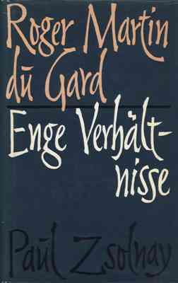 Enge Verhältnisse. (Zwei Erzählungen). von Martin du Gard, Roger.: (1963)
