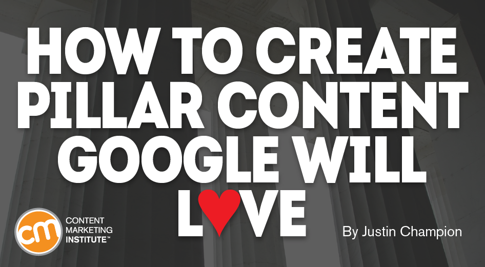 How to Create Pillar Content Google Will Love