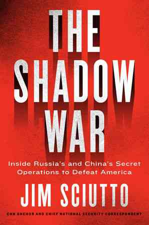 The Shadow War - Jim Sciutto - Hardcover