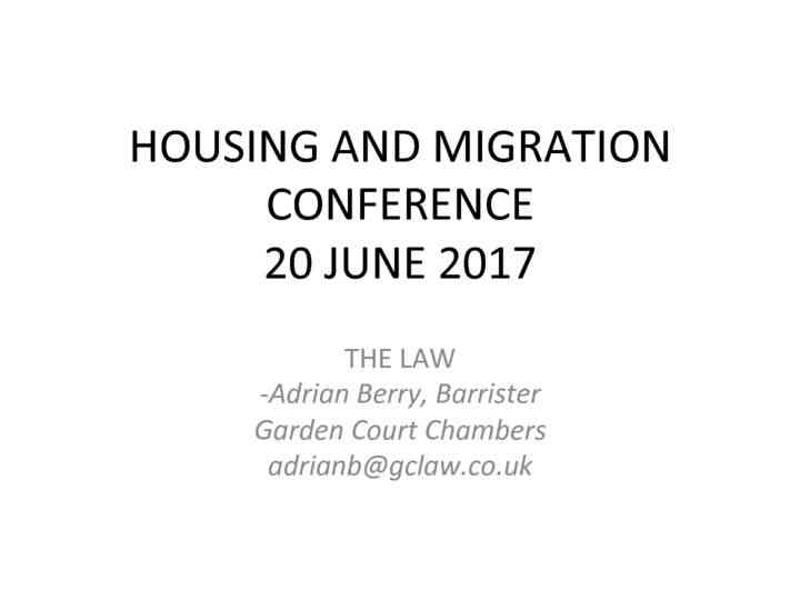 Housing and Migration: The Law – Adrian Berry