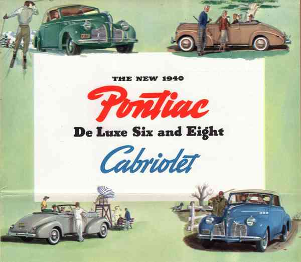 1940 Pontiac De Luxe Six and Eight Cabriolet