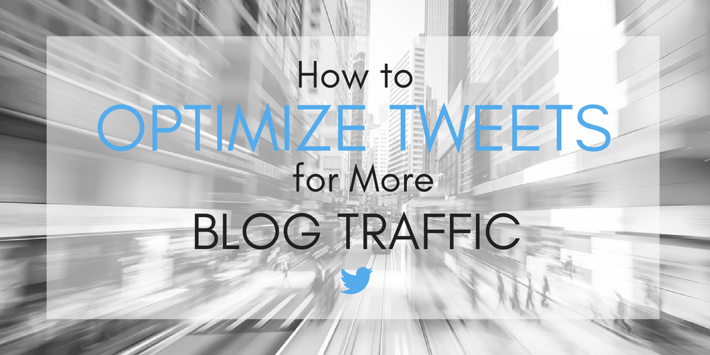 How to Optimize Tweets for More Blog Traffic | Simply Measured
