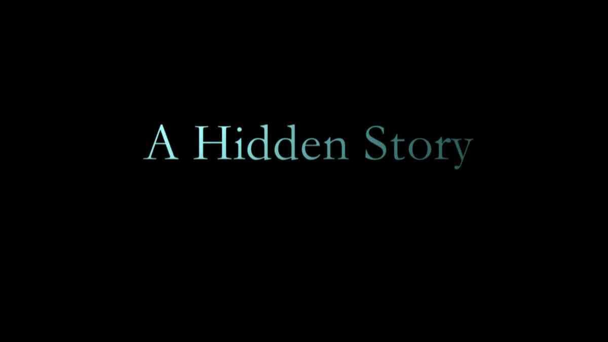 A Hidden Story
