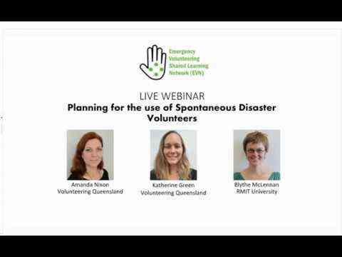 YOUTUBE: Planning for the use of spontaneous disaster volunteers (WEBINAR)