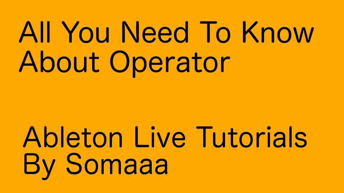 Ableton Instrument -  Operator Pt 1