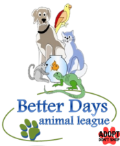 Better Days Animal League PA