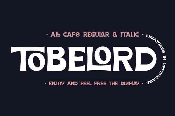 TOBELORD Font