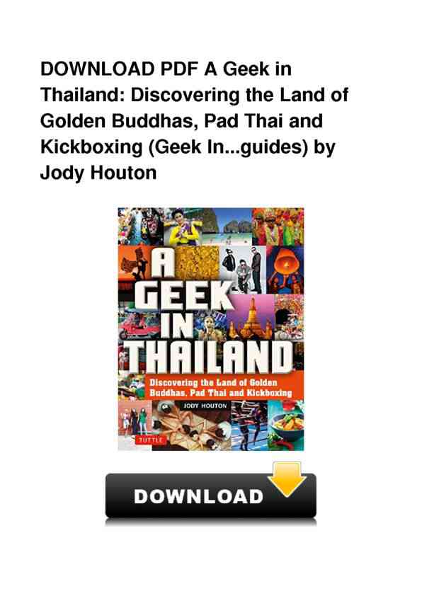 a geek in thailand discovering the land of golden buddhas pad thai and kickboxing