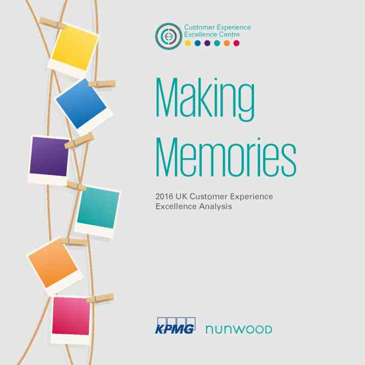 Making-Memories-2016-UK-Customer-Experience-Excellence-Analysis1