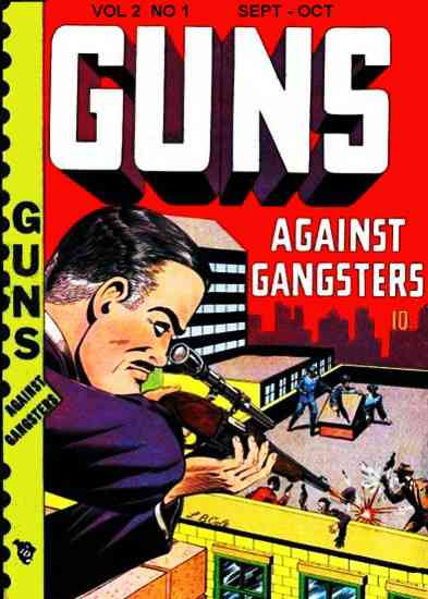 Guns Against Gangsters #7