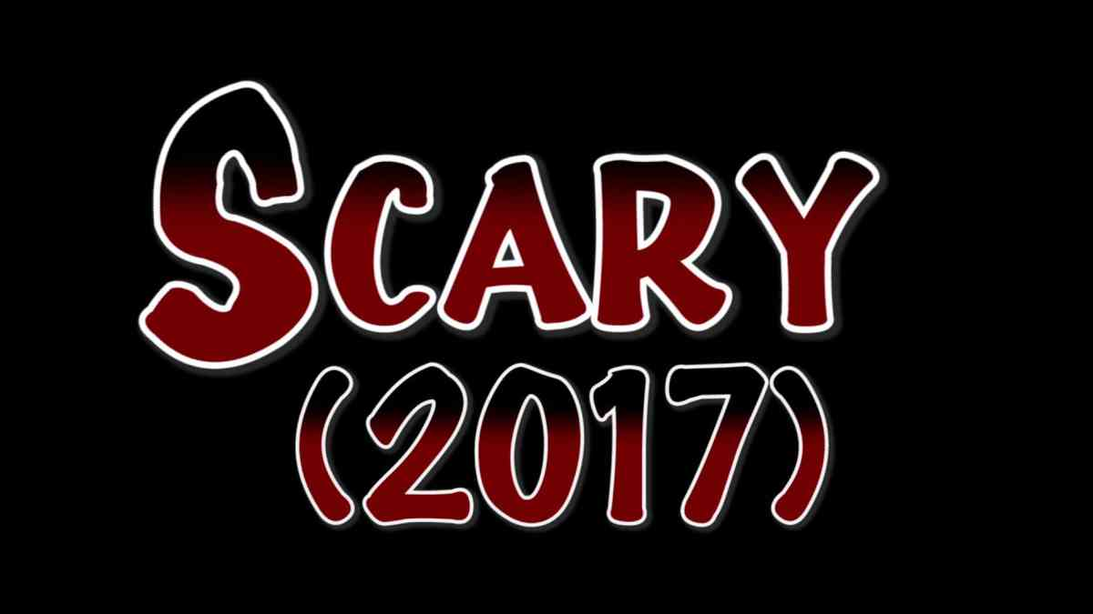 Scary (2017)