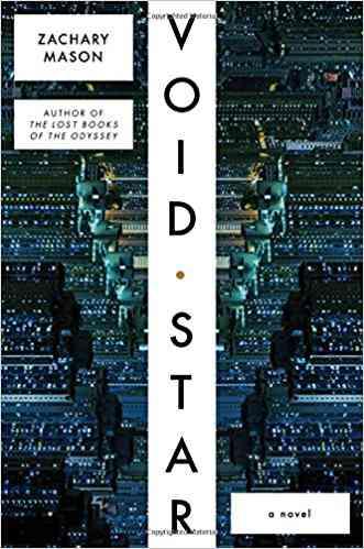 Void Star: A Novel: Zachary Mason: 9780374285067: Amazon.com: Books