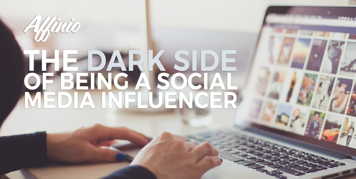 The Dark Side of Being A Social Media Influencer