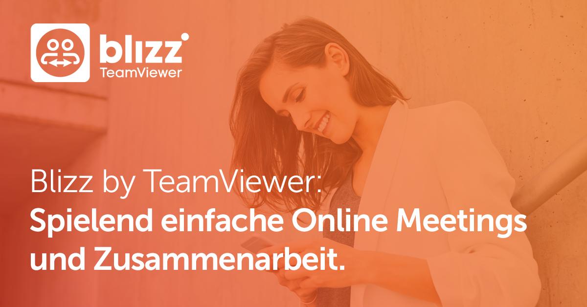 Blizz by TeamViewer: Spielend einfache Online Meetings und Zusammenarbeit.