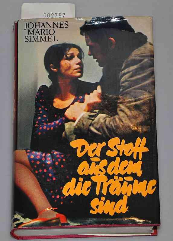 """""""Der Stoff aus dem die Träume sind"""" (Simmel Johannes Mario) – Buch gebraucht kaufen – A02h…"""
