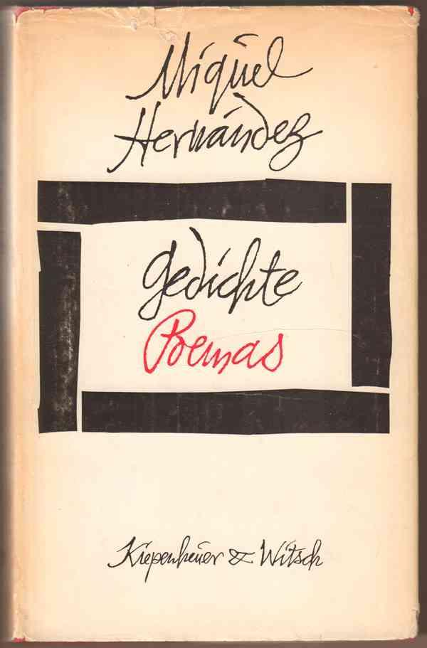 Gedichte / Poemas [deutsch - spanisch]. Ausgewählt und übertragen von Erich Arendt und Katja Haye…
