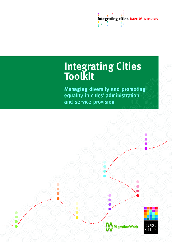 Integrating Cities Toolkit: Managing diversity and promoting equality in cities' administration a…