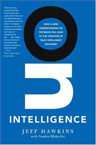 On Intelligence: Jeff Hawkins, Sandra Blakeslee