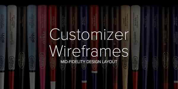 Customizer Wireframes