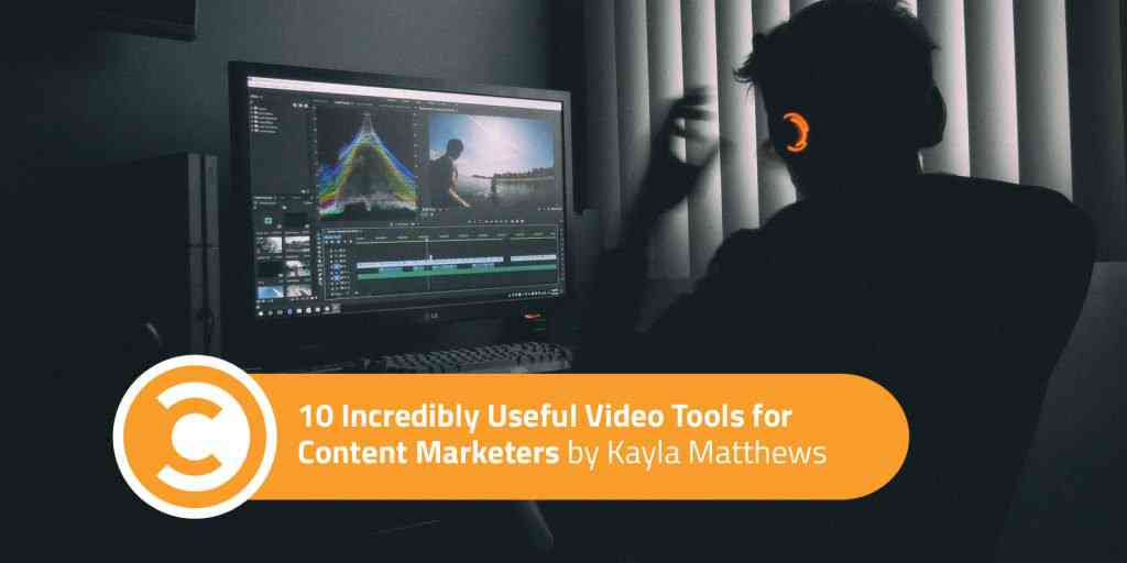 10 Incredibly Useful Video Tools for Content Marketers | Convince and Convert: Social Media Consult…