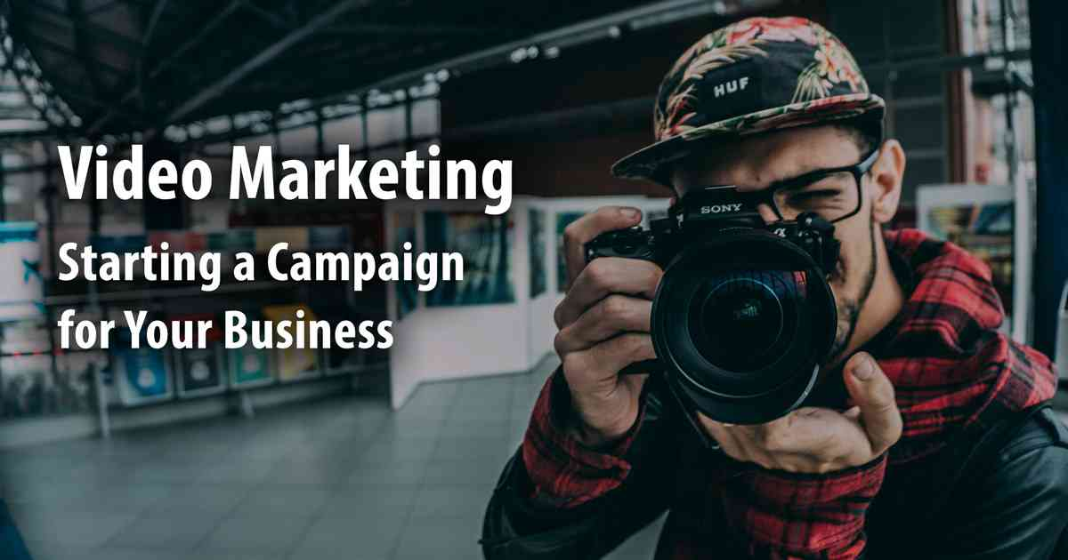 Starting a Video Marketing Campaign for Your Business | Orbit Media Studios