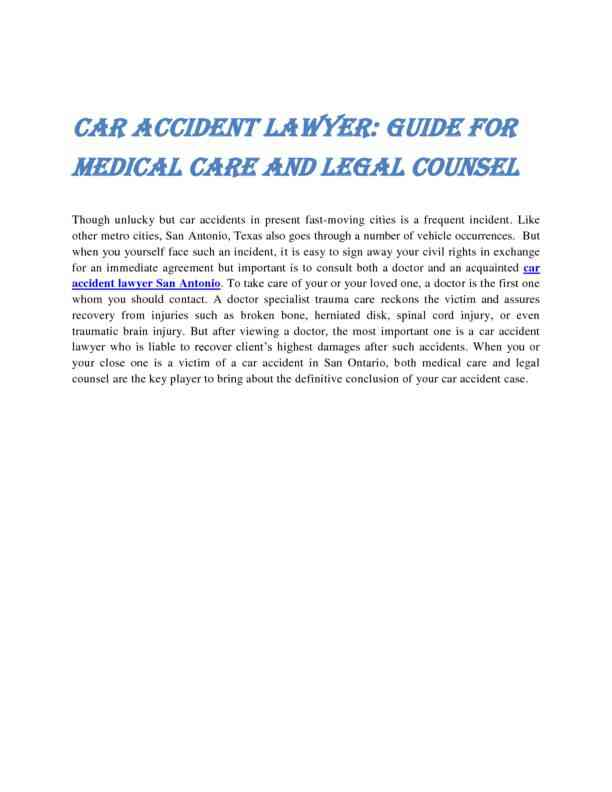 Car Accident Lawyer — Guide for Medical Care and Legal Counsel