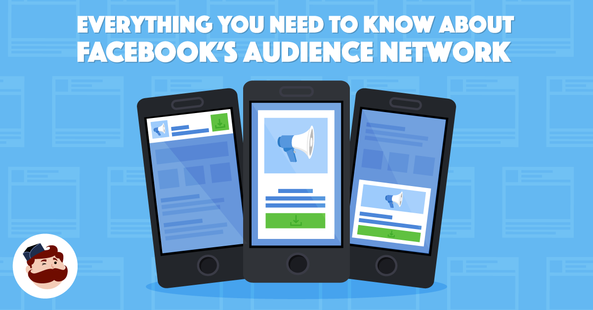 Facebook Audience Network | The Complete User's Manual