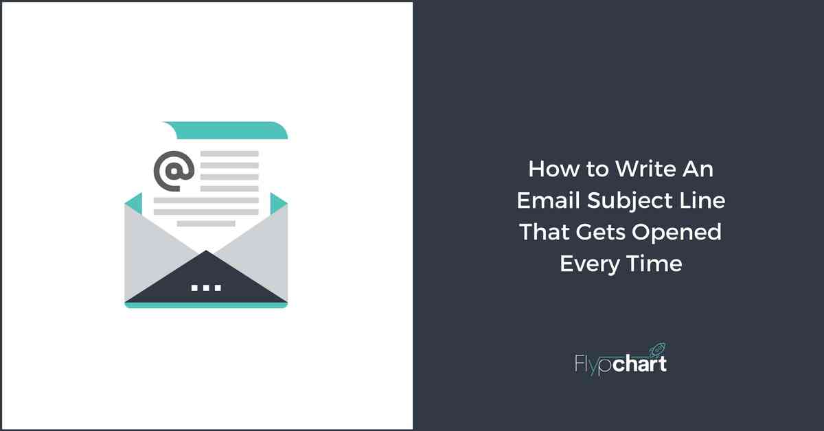How to Write An Email Subject Line That Gets Opened Every Time