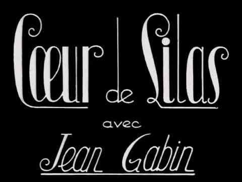 Coeur de lilas - Fernandel Jean Gabin - Film complet - YouTube