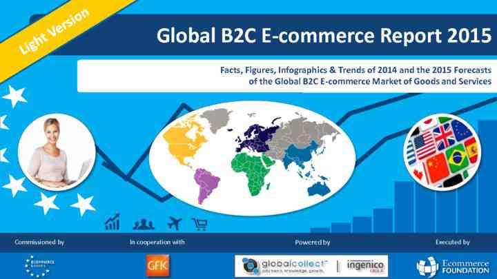 global b2c e-commerce report 2015 light.pdf