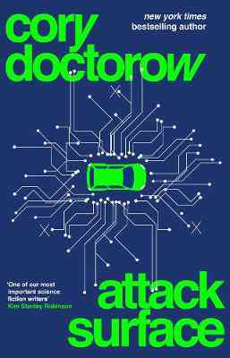 Attack Surface by Cory Doctorow   Waterstones