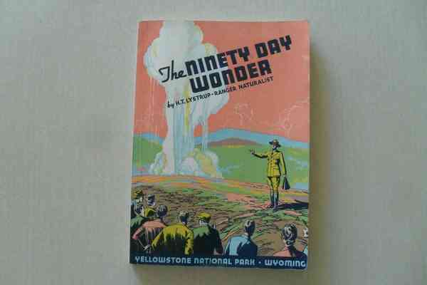 The Ninety Day Wonder by H.T. Lystrup - Yellowstone Ranger - 1938 Signed & Rare | eBay