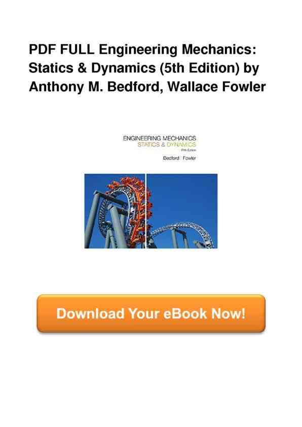 Full-Book-Engineering-Mechanics-Statics--Dynamics-5th