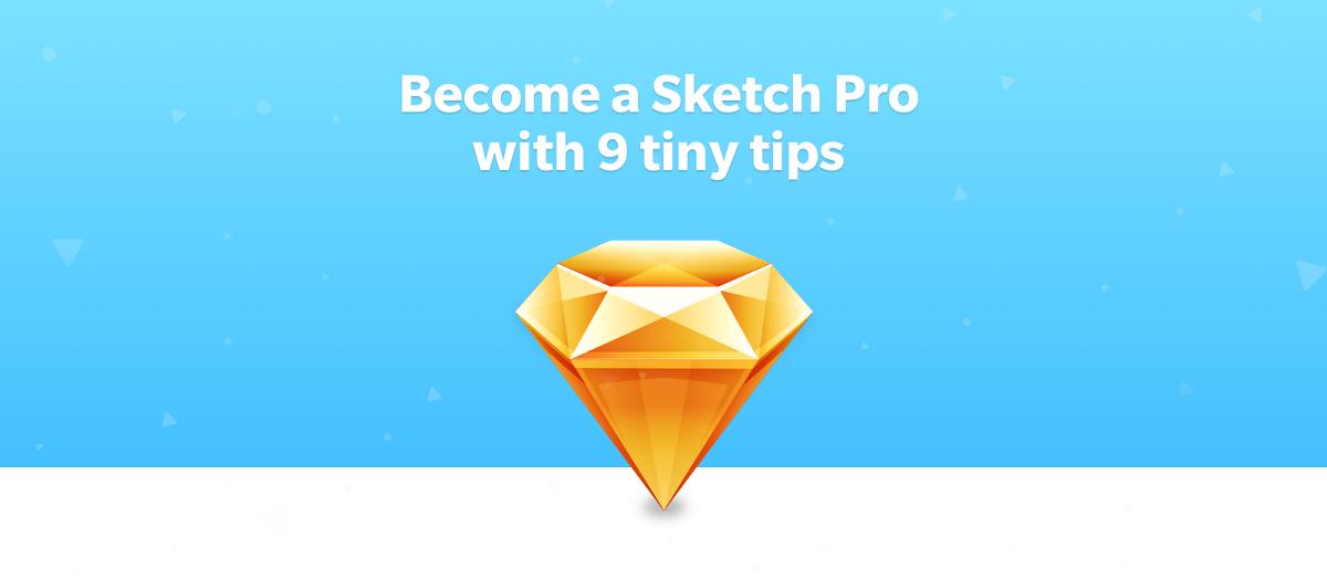 Become a Sketch Pro with 9 Tiny Tips – Design + Sketch App – Medium