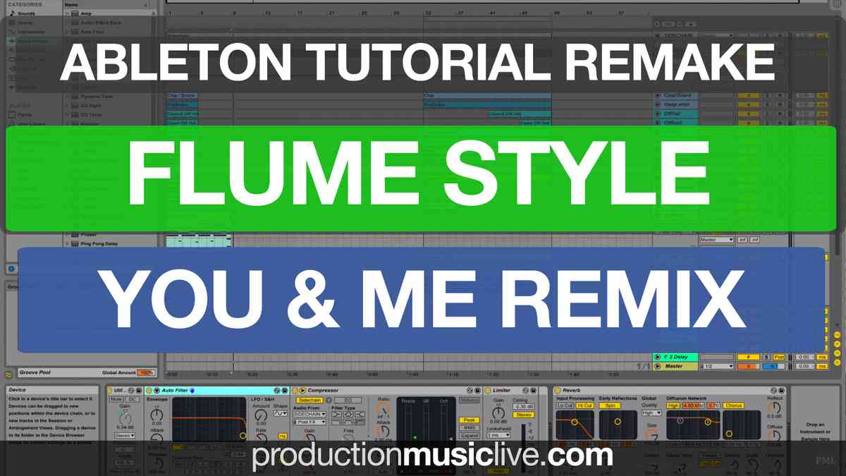 Tutorial REMAKE Flume Disclosure You Me Flume Remix Ableton Live 9 Remaking Rebuilding