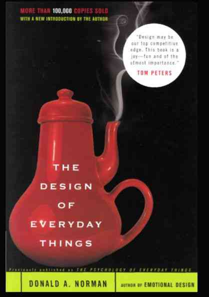 The Design of Everyday Things - Don Norman
